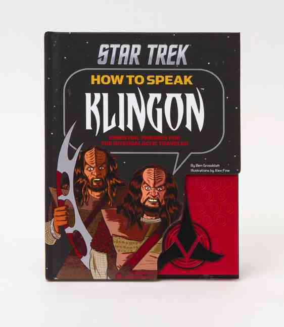 How to Speak Klingon By Grossblatt, Ben